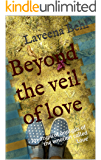 Beyond the veil of love: An atypical analysis of  the emotion called 'Love'