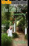 One Little Bit: Addy and Karen Series, Book 3