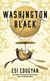 Washington Black: Shortlisted for the Man Booker Prize 2018 (English Edition)