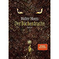 Der Bücherdrache: Roman: Roman - mit Illustrationen des Autors