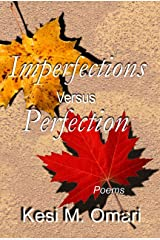 Imperfections Versus Perfection Kindle Edition