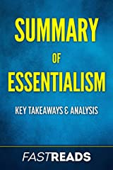 Summary of Essentialism: Includes Key Takeaways and Analysis Kindle Edition