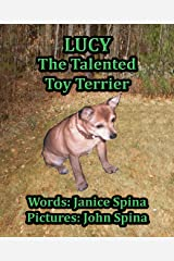 Lucy the Talented Toy Terrier Kindle Edition