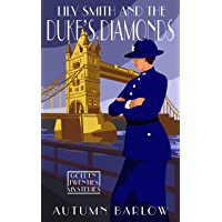 Lily Smith and the Duke's Diamonds: Two prequel novellas (The Golden Twenties Mysteries Book 1)