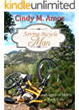 Saving Bicycle Man (Landscapes of Mercy Book 2)