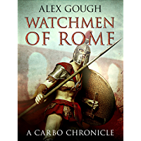 Watchmen Of Rome (Carbo of Rome Book 1) (English Edition)