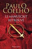 Le Manuscrit Retrouve