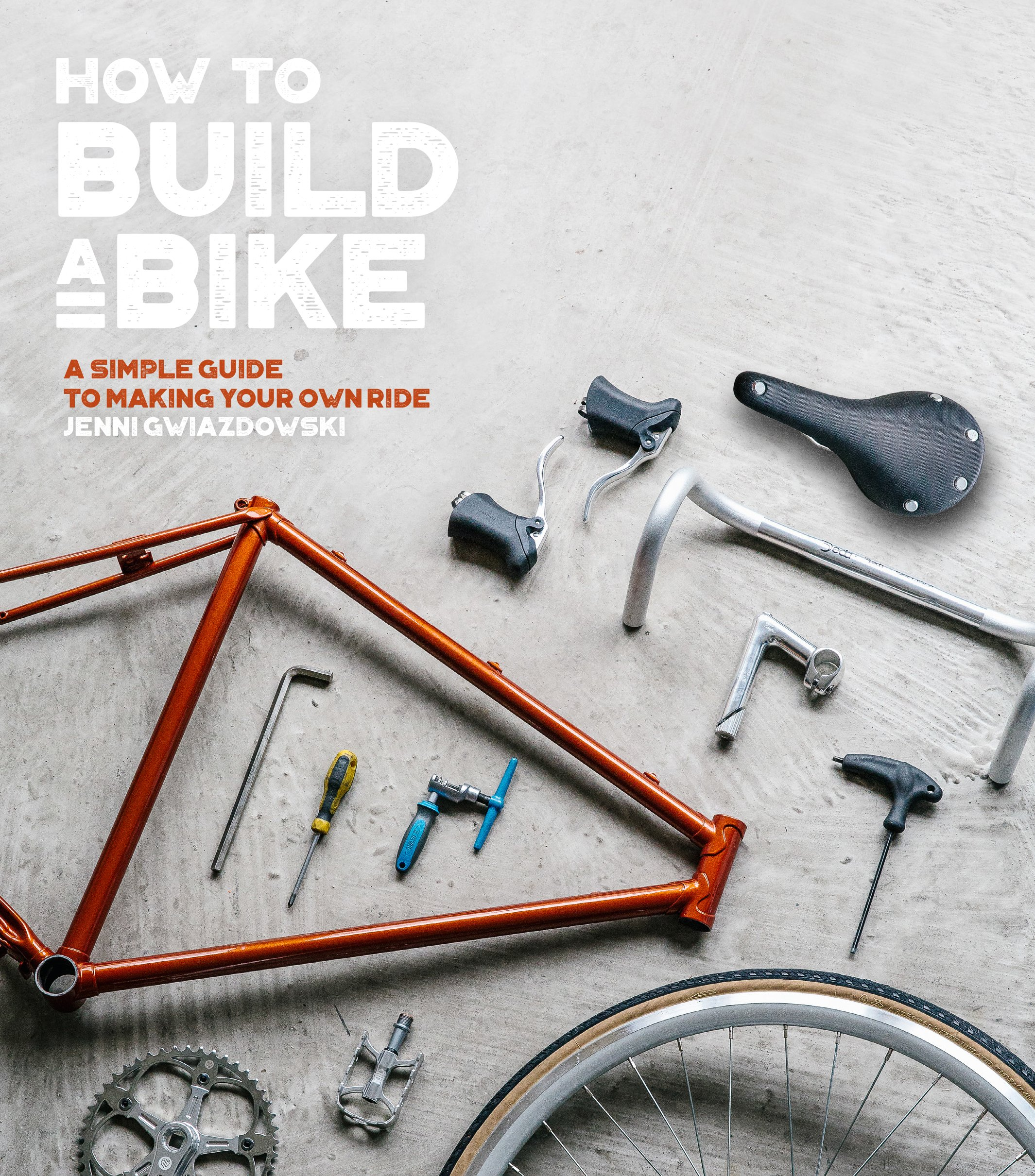 How To Build A Bike A Simple Guide To Making Your Own Ride