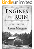 Engines of Ruin: A Collection