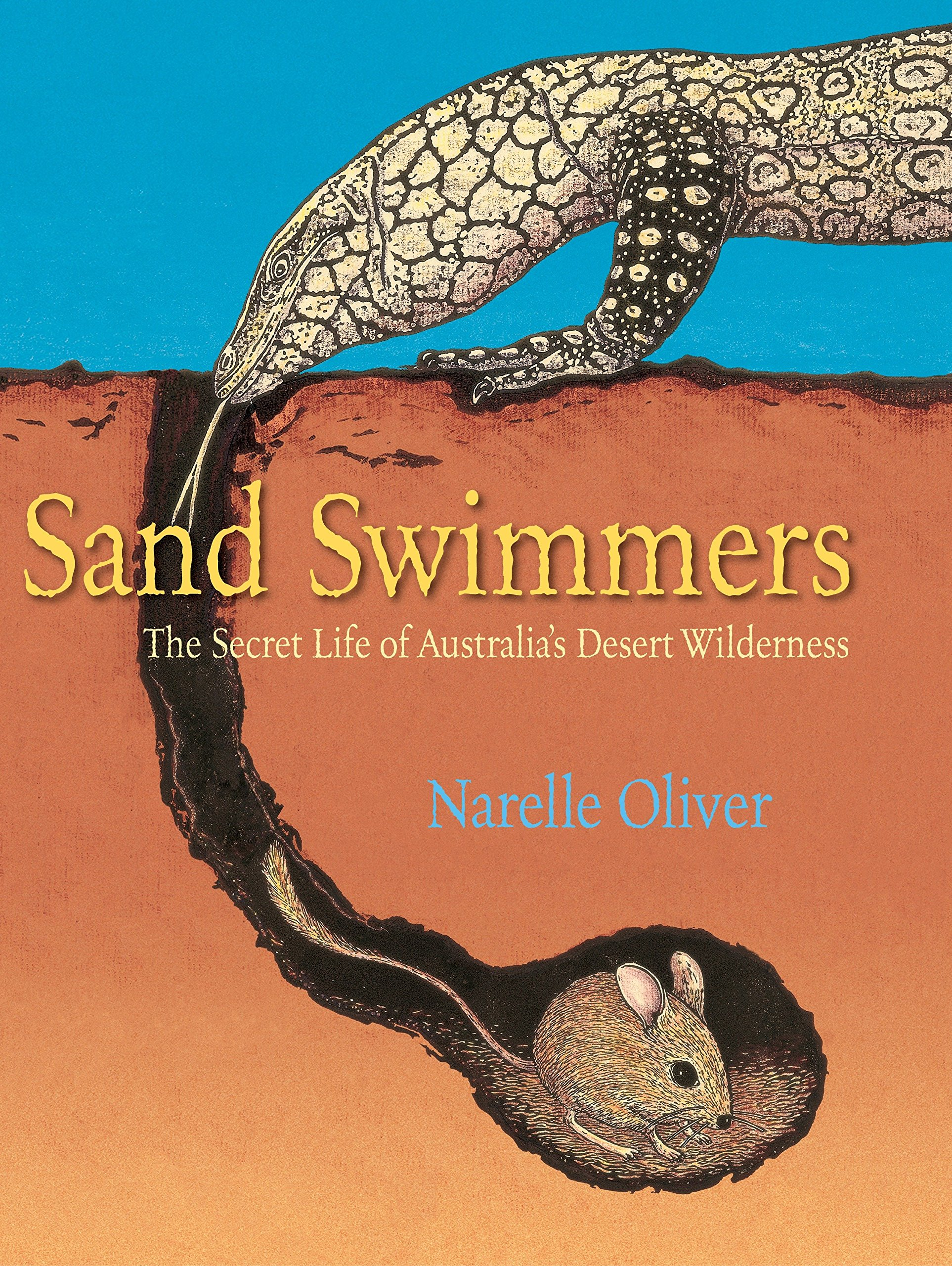 Read Online Sand Swimmers: The Secret Life of Australia's Desert Wilderness PDF