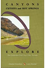 Canyons, Cutoffs and Hot Springs: Explore the California Trail Near Elko, Nevada Kindle Edition