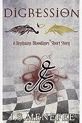 Digression: A Rephaim: Bloodlines Short Story (Rephaim: Bloodlines Shorts Book 3) Kindle Edition