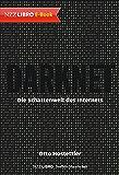 Darknet: Die Schattenwelt des Internets
