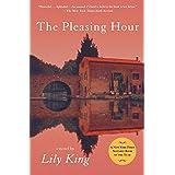 The Pleasing Hour: A Novel