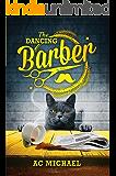 The Dancing Barber (English Edition)