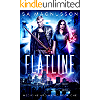 Flatline (Medicine and Magic Book 1)
