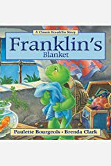 Franklin's Blanket (Classic Franklin Stories Book 10) Kindle Edition