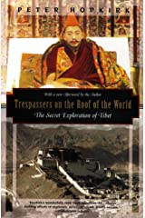 Trespassers on the Roof of the World: The Secret Exploration of Tibet (Kodansha Globe) Paperback