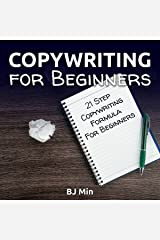 Copywriting for Beginners: 21-Step Copywriting Formula for Beginners Audible Audiobook