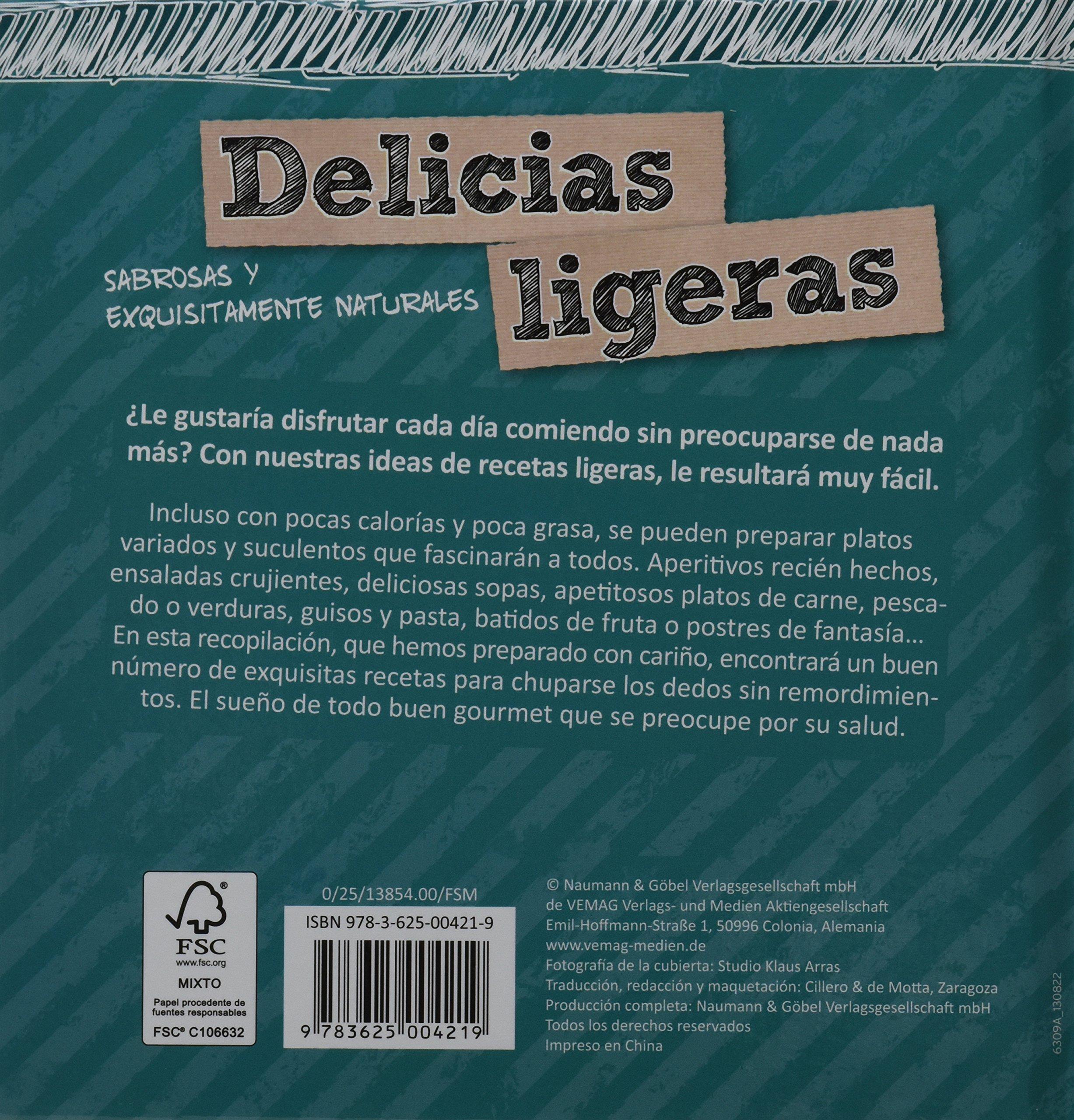 Delicias ligeras: Sabrosas y exquisitamente naturales: Amazon.es: Vv.Aa.: Libros