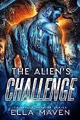 The Alien's Challenge: A SciFi Alien Warrior Romance (Drixonian Warriors Book 6) Kindle Edition