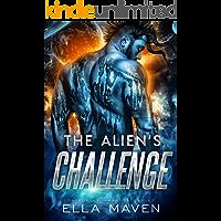 The Alien's Challenge: A SciFi Alien Warrior Romance (Drixonian Warriors Book 6)