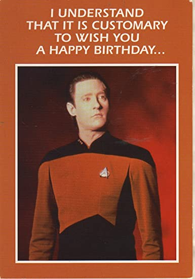 Amazon star trek the next generation brent spiner as data star trek the next generation brent spiner as data humor birthday card bookmarktalkfo Choice Image