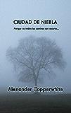Ciudad de niebla: Un encuentro inesperado (Relato nº 4)