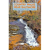 Country Walks Near Baltimore: Revised and Expanded 5th Edition