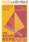 The Force of Suggestion: part 1 - Foundations.