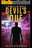 Devil's Due (Caine: Rapid Fire Book 1) (English Edition)