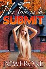 Her Fate is to Submit Kindle Edition
