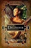 The Deliverer (The Sword of Lyric Book 4)