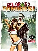 Sex, Gras und Zombies