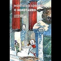 O minotauro – Maravilhosas aventuras dos netos de Dona Benta na Grécia Antiga (Nova edição)