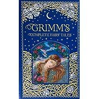 Grimm's Complete Fairy Tales (Barnes & Noble Omnibus Leatherbound Classics)