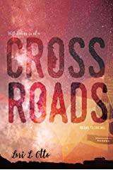 Crossroads (Love Will Book 1) Kindle Edition