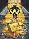 Chroniques de la Lune noire (Les) - Hors série - tome 1 - L'Empire de la Négation