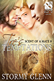 Tre's Temptations [Scent of a Mate 8] (Siren Publishing The Stormy Glenn ManLove Collection)