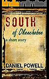 South of Okeechobee: A Short Story
