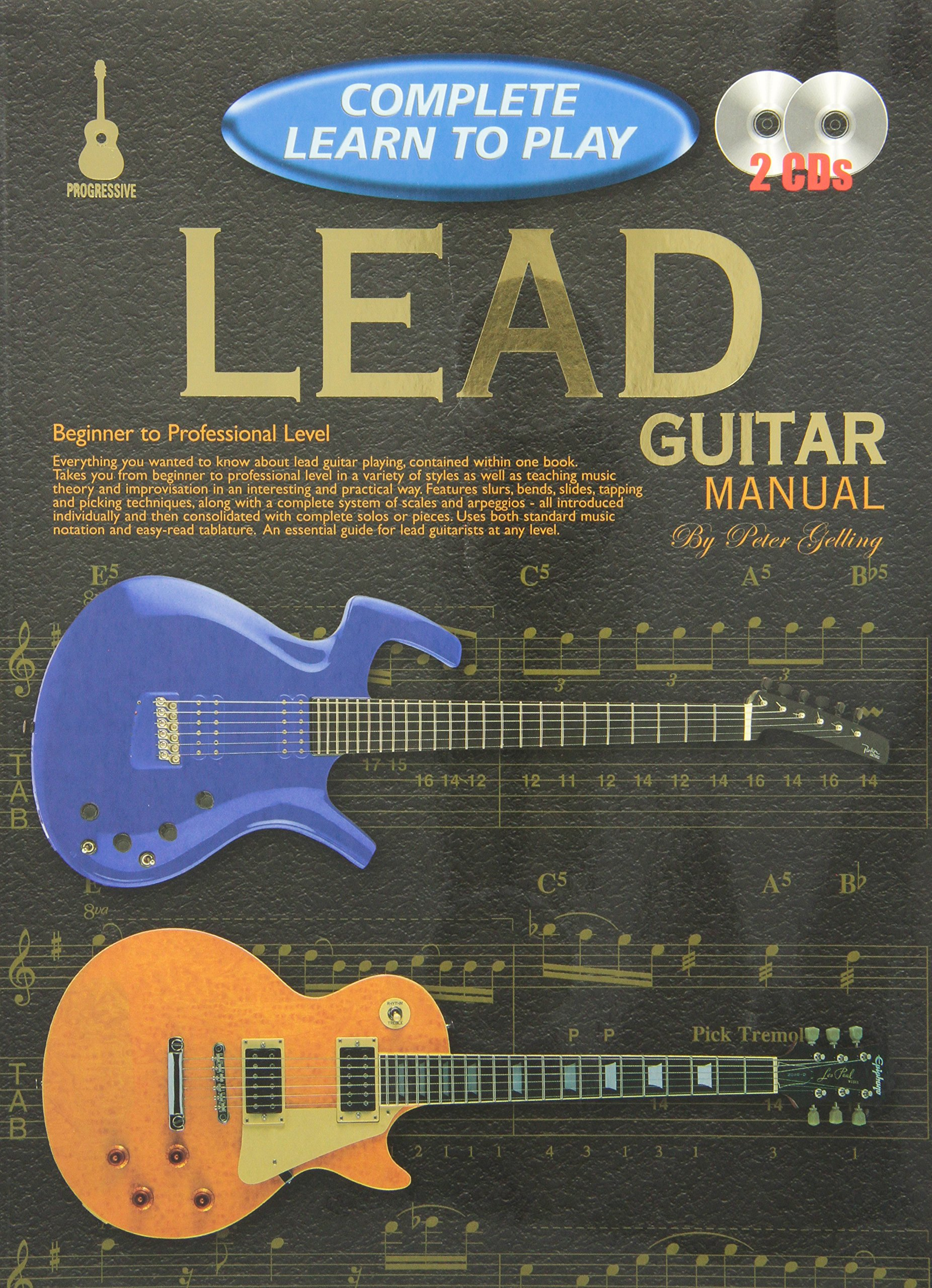 CP69319 - Progressive Complete Learn to Play Lead Guitar Manual: Peter  Gelling: 9781864693195: Amazon.com: Books