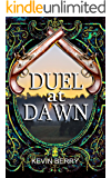 Duel at Dawn (You Say Which Way)