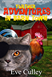 Further Adventures in Barn Town (Barn Town Series Book 2)