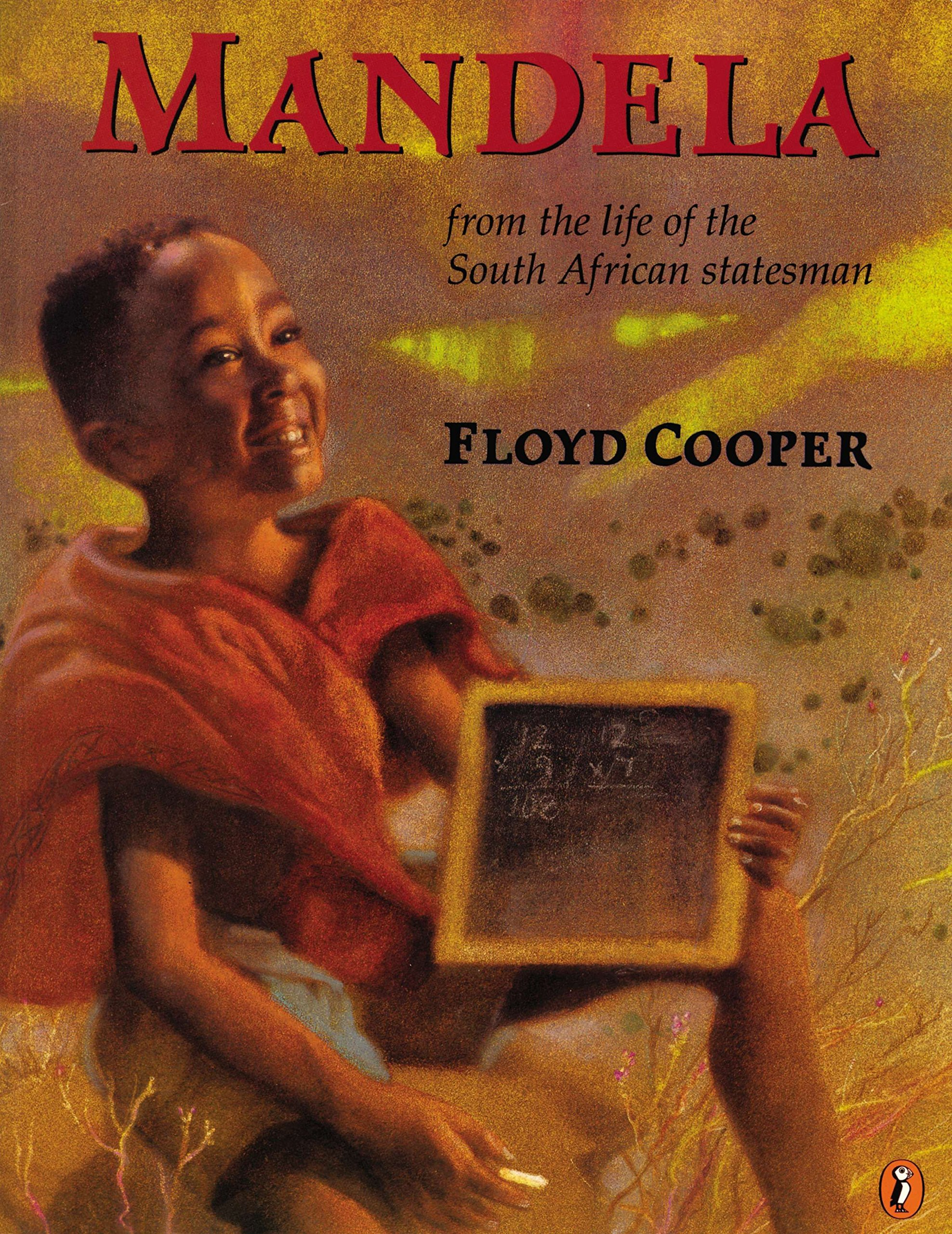Mandela: From the Life of the South African Statesman: Floyd Cooper:  9780698118164: Amazon.com: Books