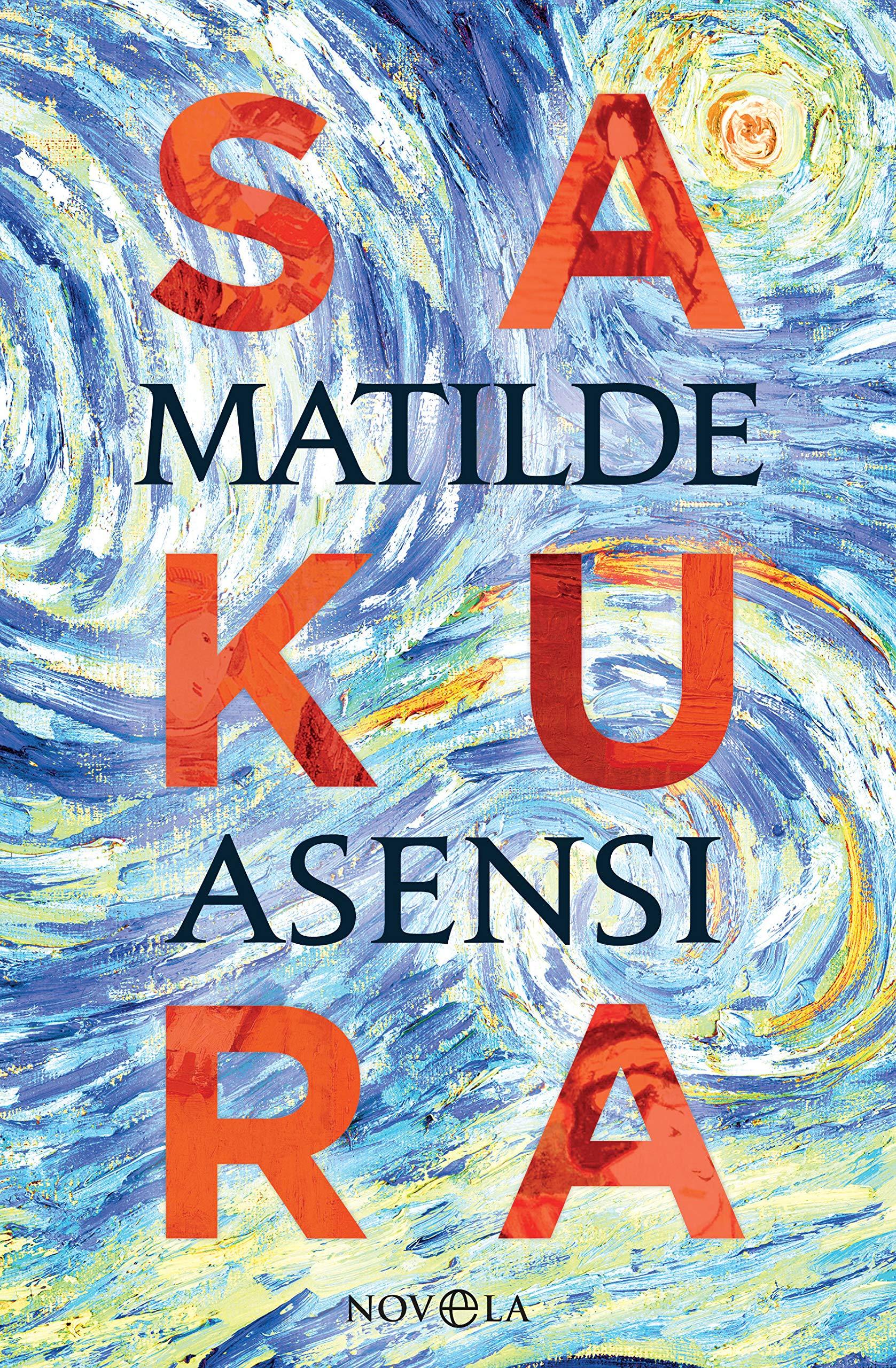 Sakura (Ficción) por Matilde Asensi