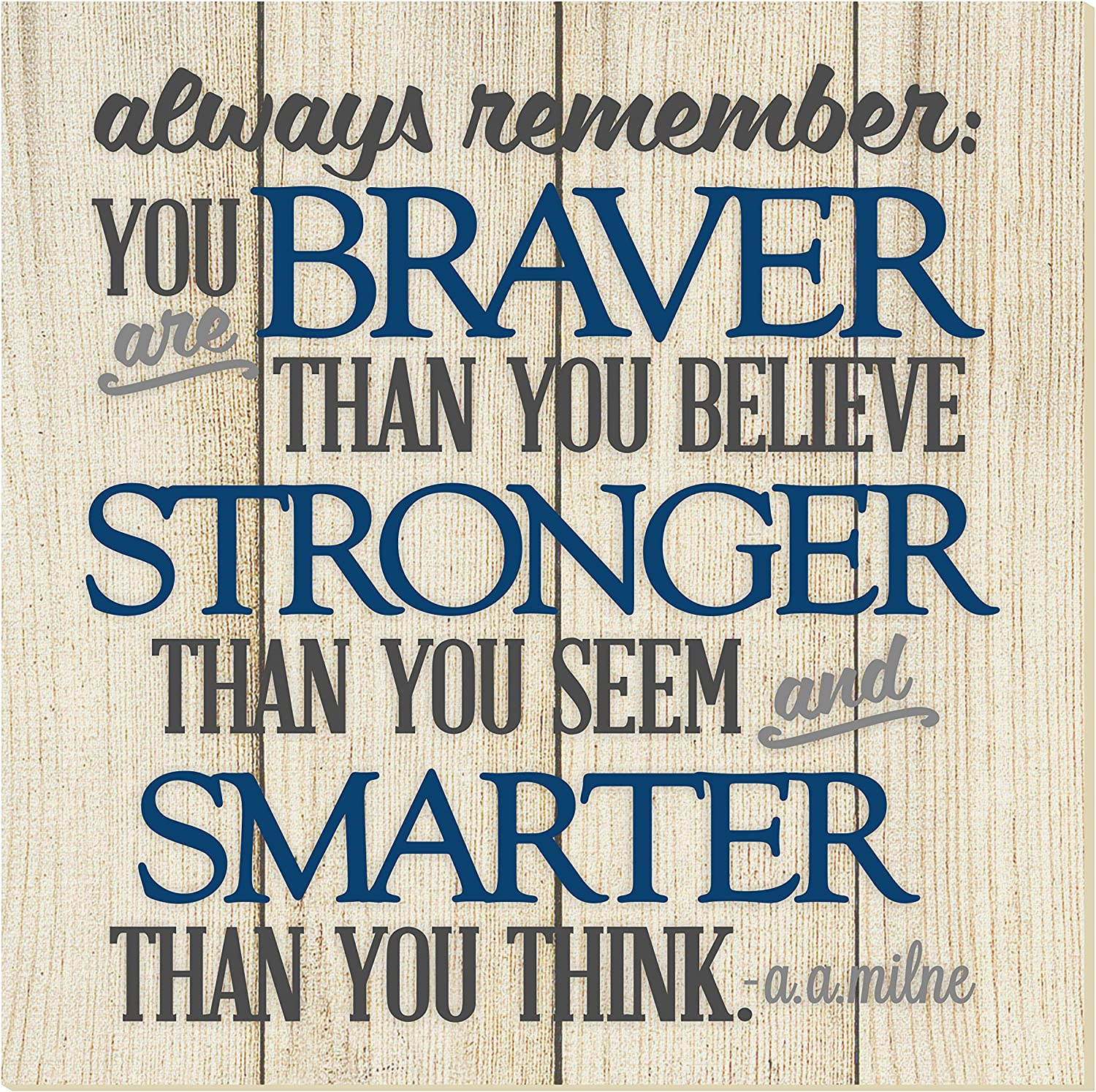 MRC Wood Products Always Remember You are Braver Thank You Think Wall Sign 12x12