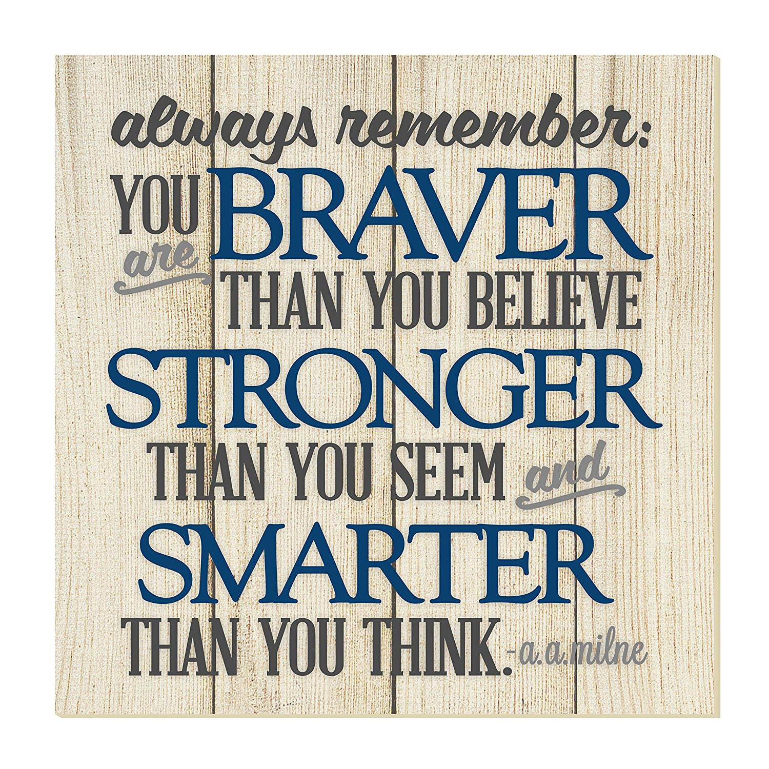 Always Remember You Are Braver Thank You Think Wall Sign 12x12 MRC Wood Products TP1212-04