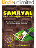 SAMAYAL - Fabulous South Indian Cooking