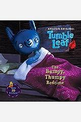 The Bumpy, Thumpy Bedtime (Tumble Leaf) Paperback