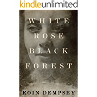 White Rose, Black Forest